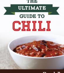 The Ultimate Guide to Chili